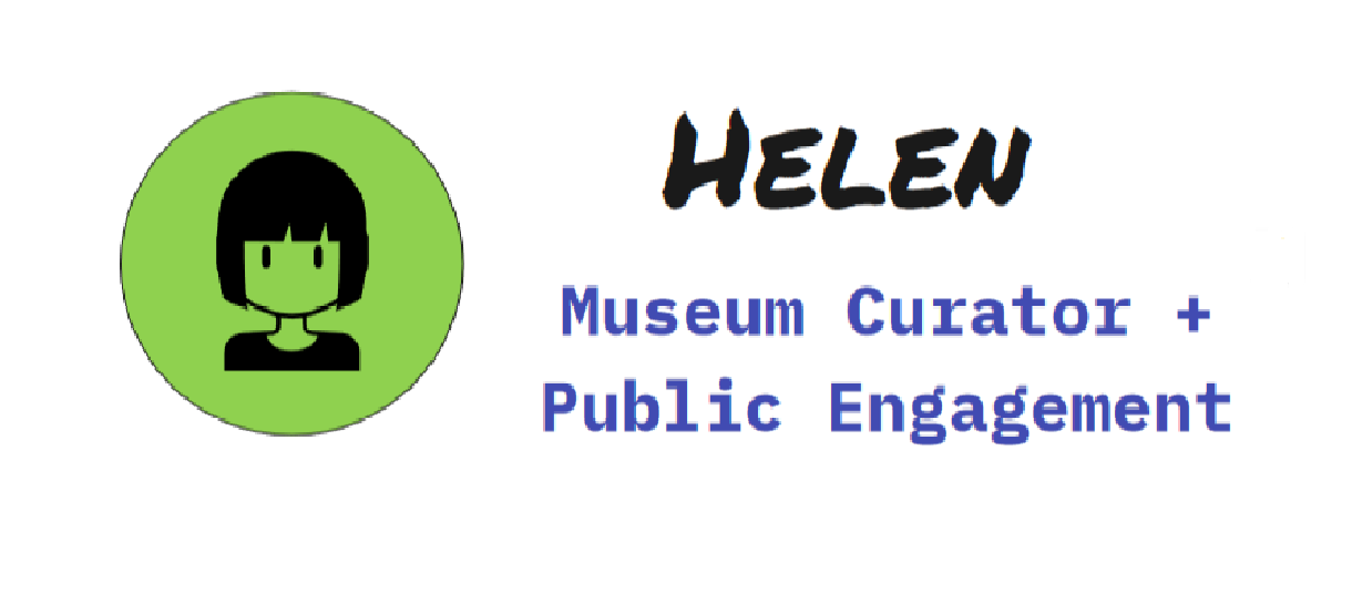 Helen: Engagement Manager working in a gallery or museum